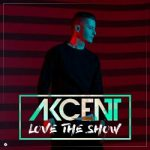 Akcent - Love The Show 2016 Mp3 Songs