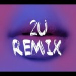 2U Remix (Ft. Justin Bieber) (David Guetta)