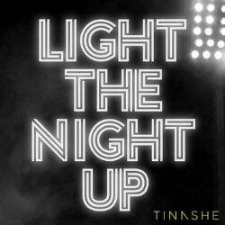 Light The Night Up Tinashe Mp3 Song