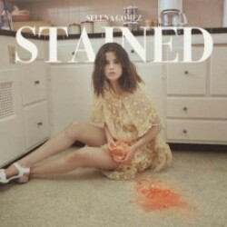 Stained Selena Gomez Mp3 Song Download