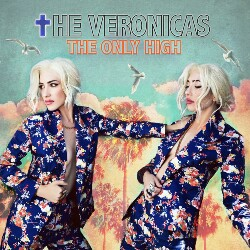 The Only High (The Veronicas) Mp3 Song Download