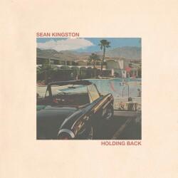 Holding Back (Sean Kingston) Mp3 Song