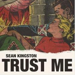 Trust Me (Sean Kingston) Mp3 Song