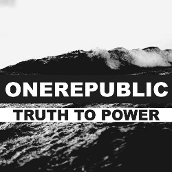 Truth To Power OneRepublic Mp3 Song