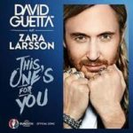 This Ones For You Ft. Zara Larsson (David Guetta) Mp3 Song