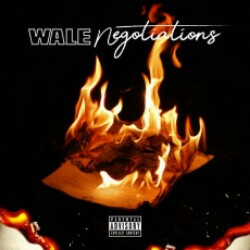 Negotiations Wale song download. english song negotiations by wale 128 kbps english song download from crazzysongs.