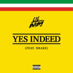 Yes Indeed Lil Baby music mp3 song