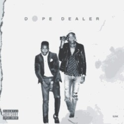Dope Dealer Ft Wiz Khalifa