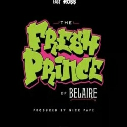 Fresh Prince Of Belaire Feat Rick Ross