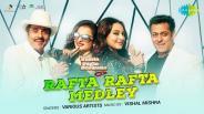 Rafta Rafta Medley