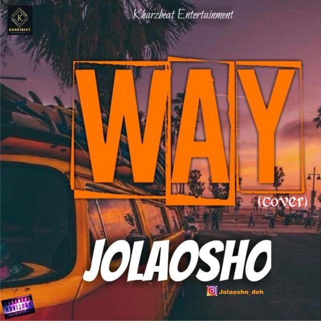 Way - Cover (Jolaosho) Mp3 Song
