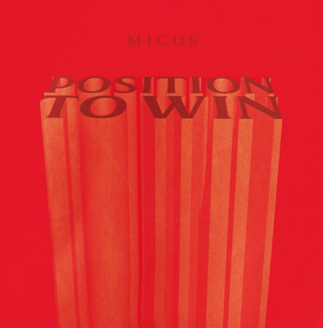 Position To Win (Migos) Mp3 Song