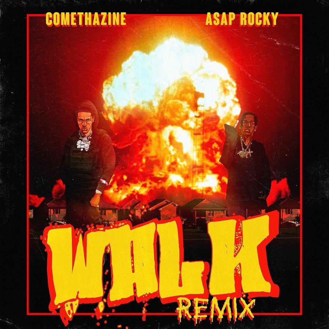 Walk (Remix) Ft. ASAP Rocky (Comethazine) Mp3 Song