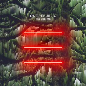 OneRepublic - Rescue Me Song