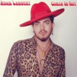 Adam Lambert – Comin In Hot