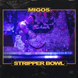 Migos Stripper Bowl Mp3 Download