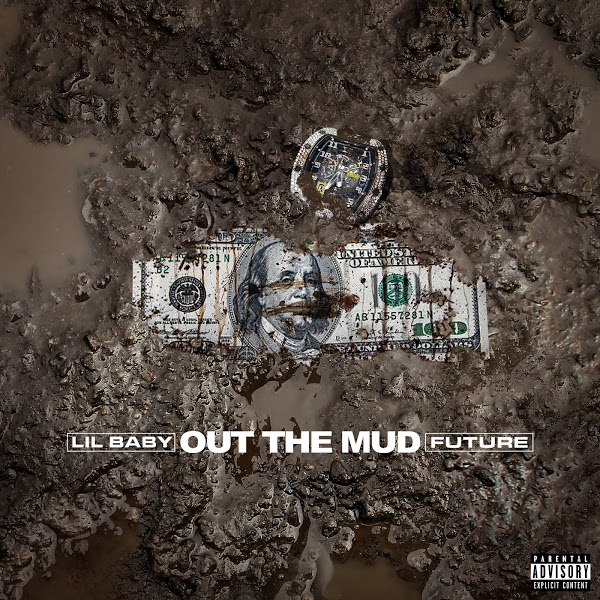 Out the Mud feat. Future Lil Baby