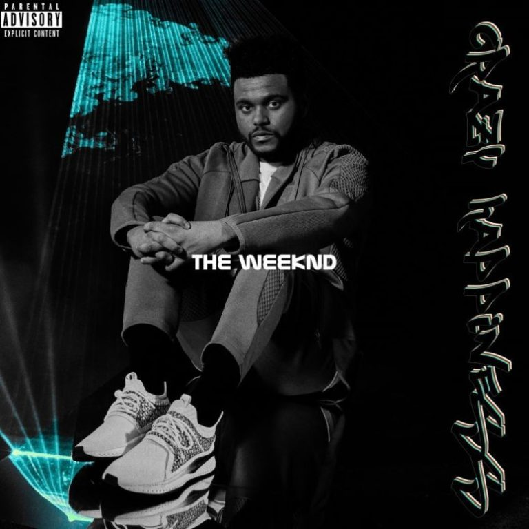 Crazy Happiness (The Weeknd) Mp3 Song