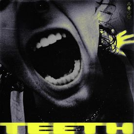 Teeth (5 Seconds of Summer) Mp3 Song