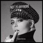 Not 20 Anymore (Bebe Rexha) Mp3 Song