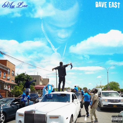 My Loc (Dave East) Mp3 Song