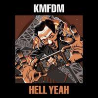 KMFDM – Hell Yeah (2017) 320kbps [MP3]