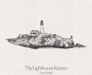The Lighthouse Keeper Sam Smith