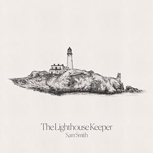 The Lighthouse Keeper Sam Smith