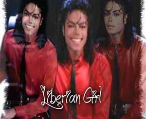 Liberian Girl (Michael Jackson) Mp3 Song