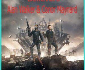 Believers (Alan Walker & Conor Maynard) Mp3 Song