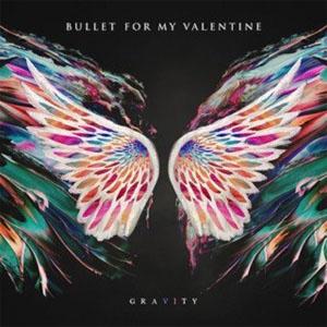 Bullet for My Valentine – Gravity (2018) 320KBPS [MP3]