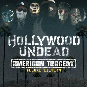 Hollywood Undead – American Tragedy (Deluxe Edition) (2011)
